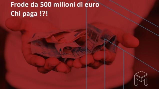 Frode_da_500_milioni_di euro